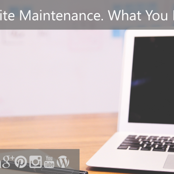 Monthly Website Maintenance, What You Need to Know