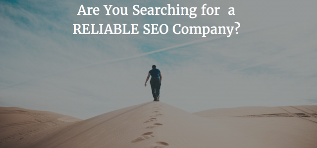 searching for a reliable seo company