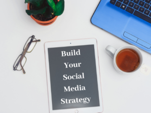 Build Your Social Media Strategy