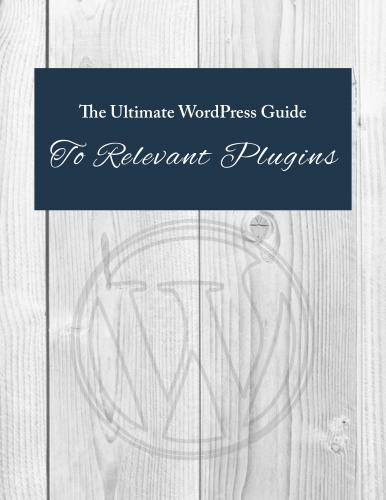 Ultimate WordPress Guide